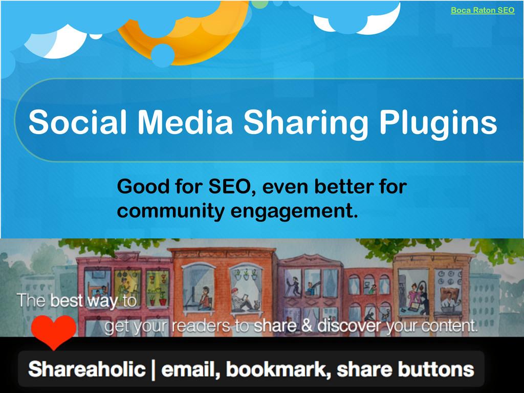 Boca Raton SEO Social Media Sharing Plugins Goo...