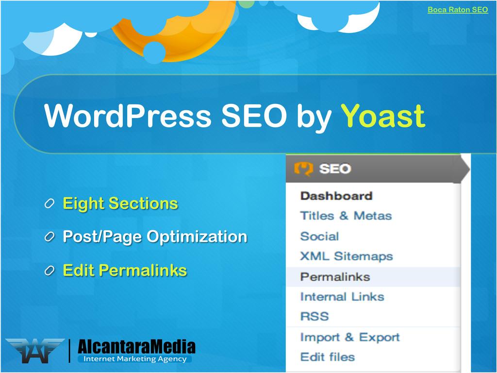 Boca Raton SEO WordPress SEO by Yoast !  Eight...