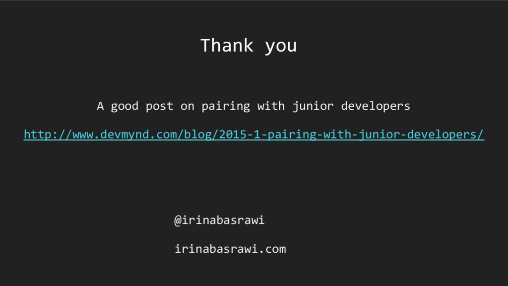 A good post on pairing with junior developers h...