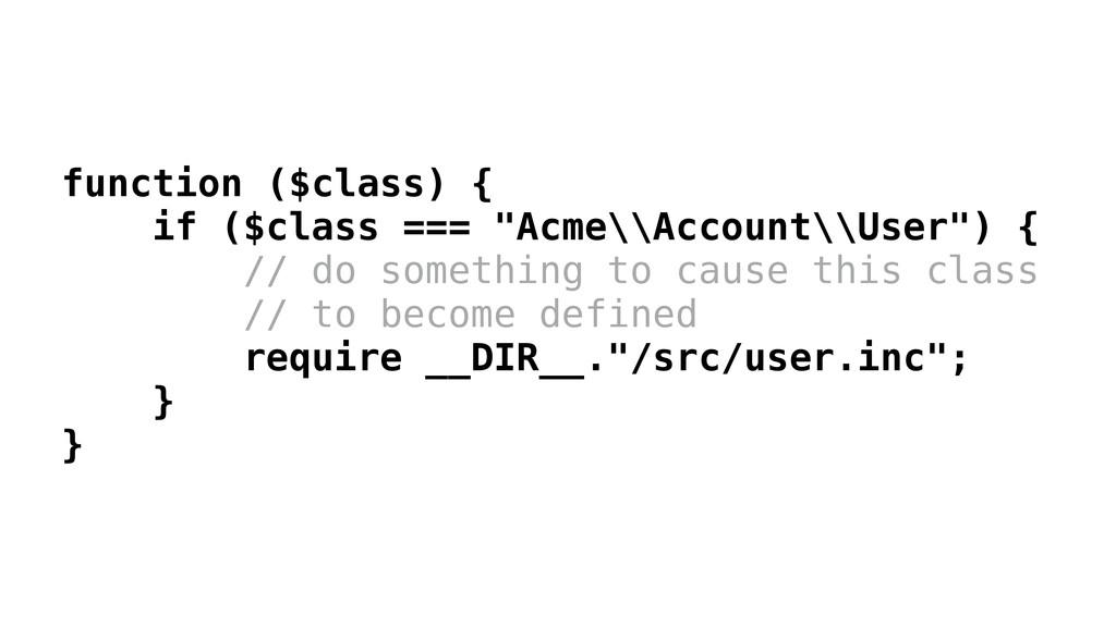 """function ($class) { if ($class === """"Acme\\Accou..."""