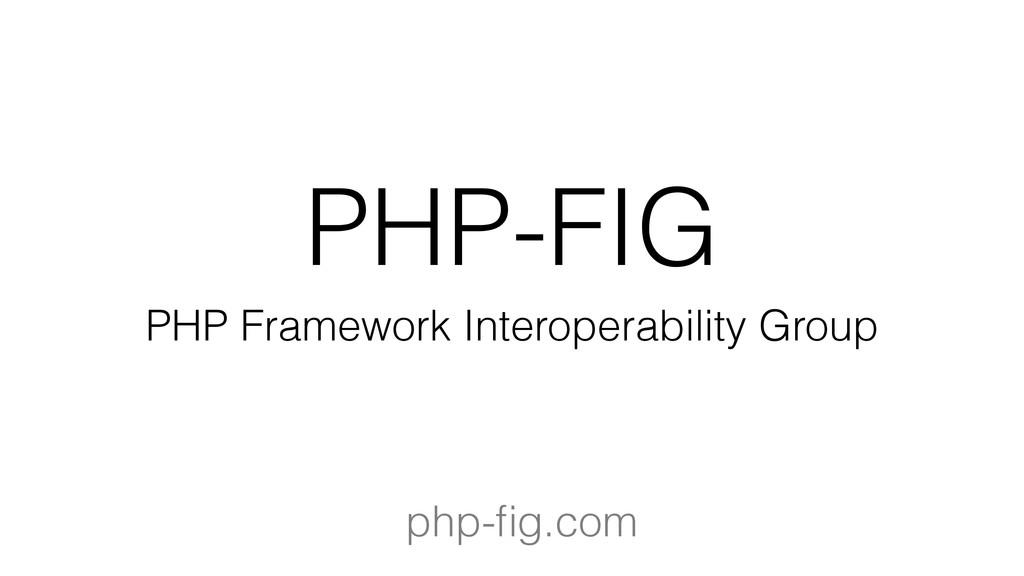 PHP-FIG PHP Framework Interoperability Group ph...