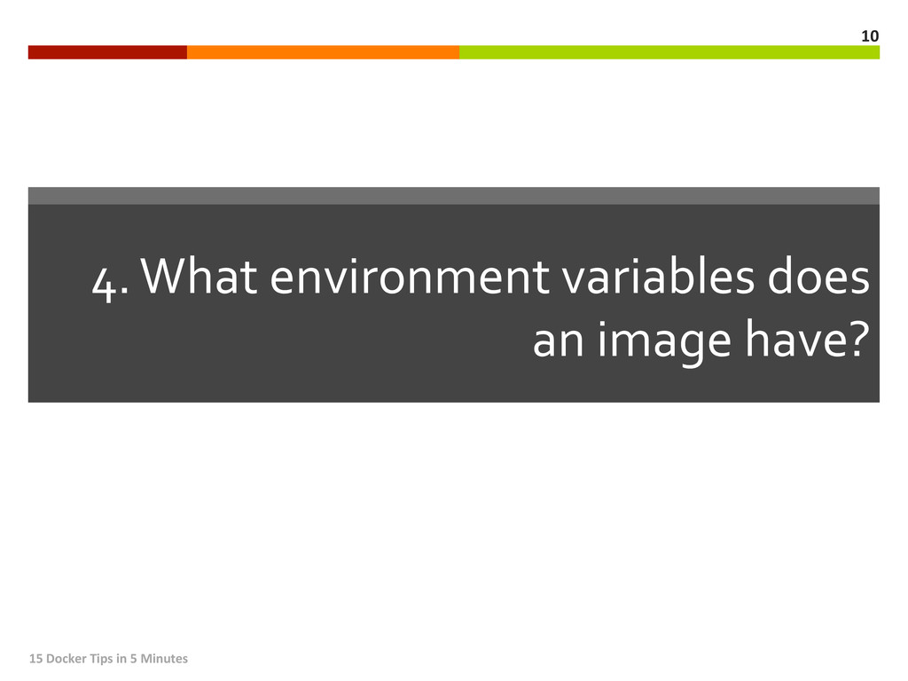 4. What environment variables does...
