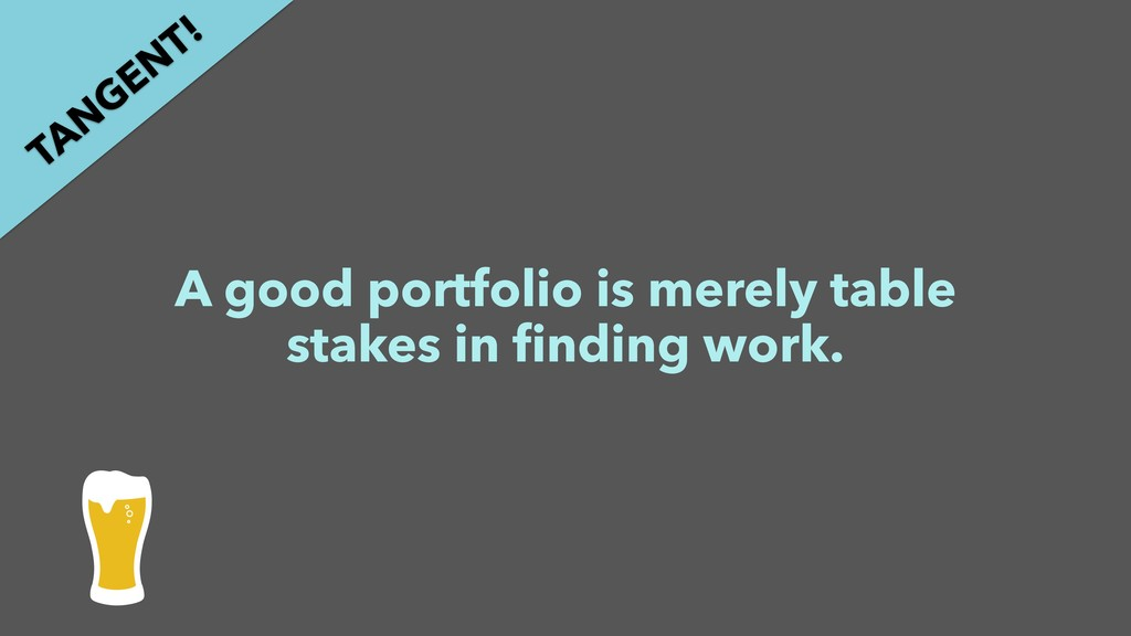 A good portfolio is merely table stakes in findi...