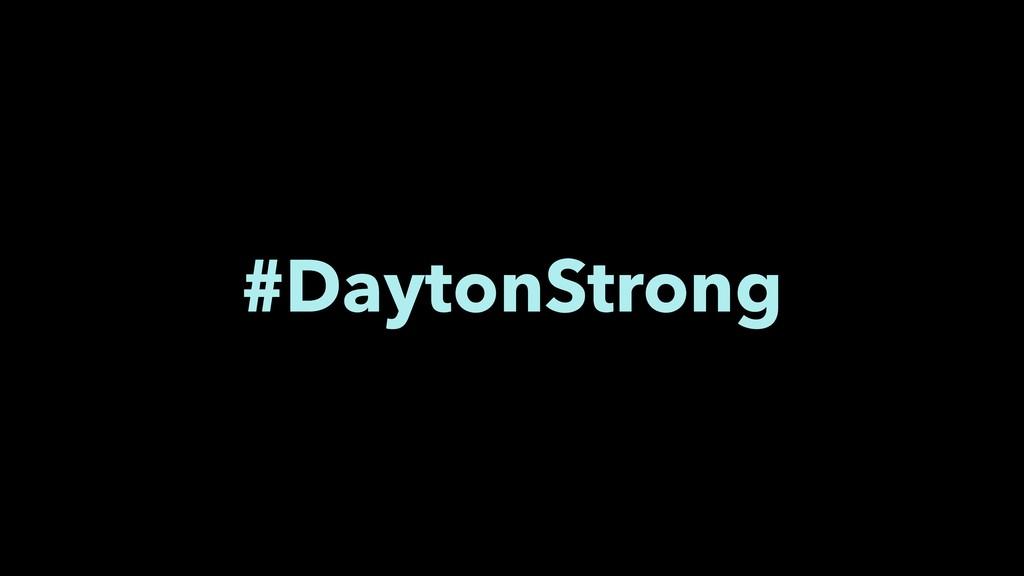 #DaytonStrong
