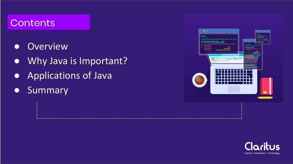 Contents ● Overview ● Why Java is Important? ● ...