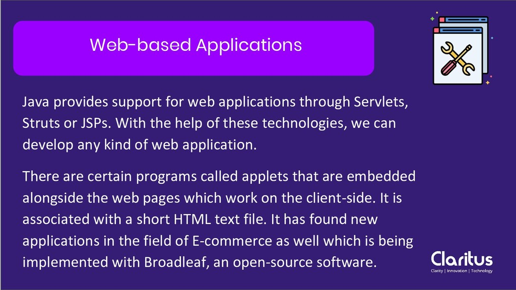 Web-based Applications Java provides support fo...