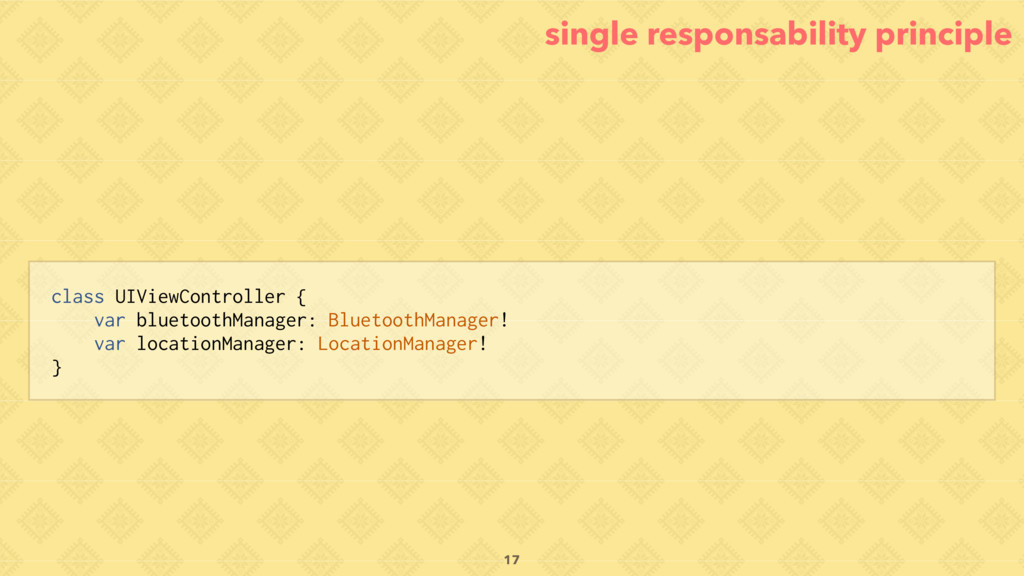 single responsability principle class UIViewCon...