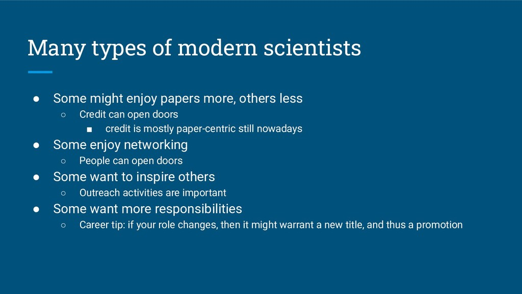 Many types of modern scientists ● Some might en...