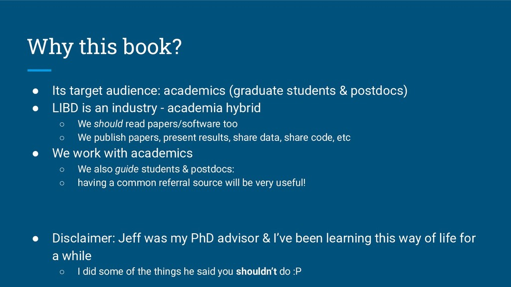 Why this book? ● Its target audience: academics...