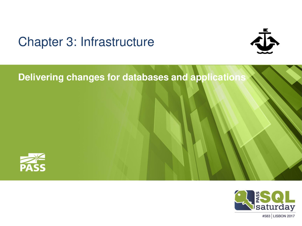 Chapter 3: Infrastructure Delivering changes fo...