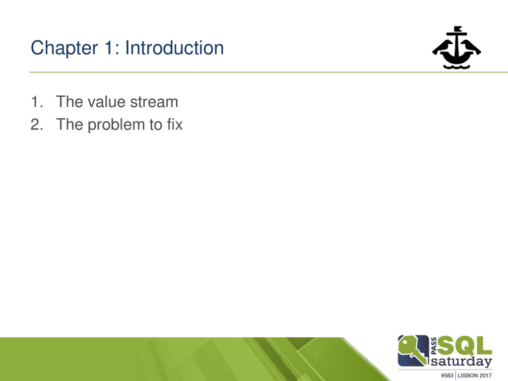 Chapter 1: Introduction 1. The value stream 2. ...