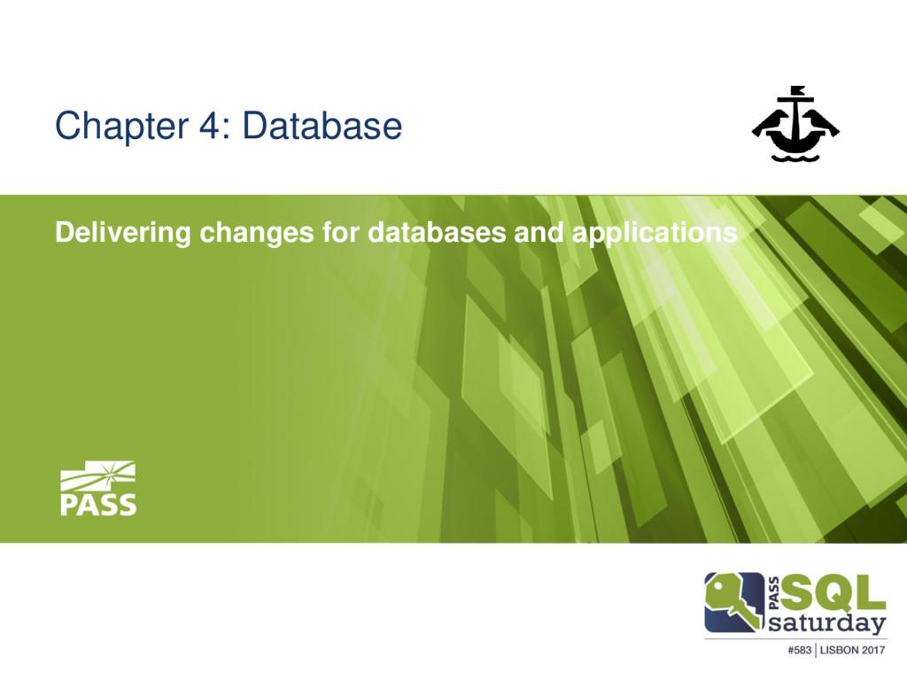 Chapter 4: Database Delivering changes for data...