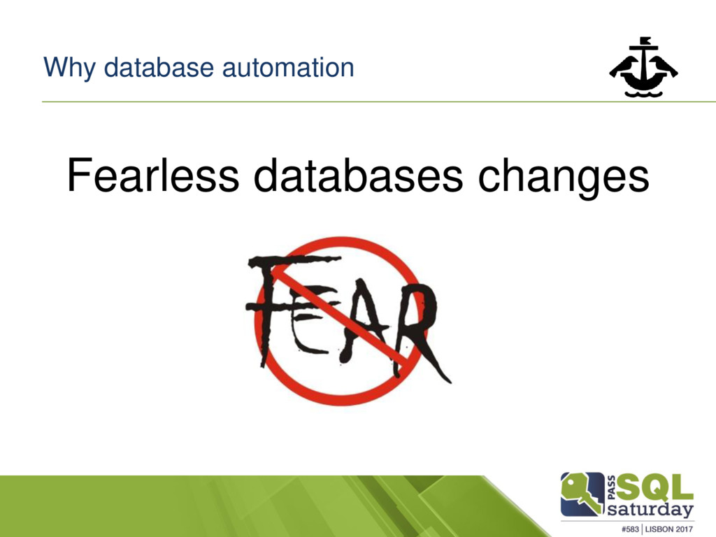 Why database automation Fearless databases chan...