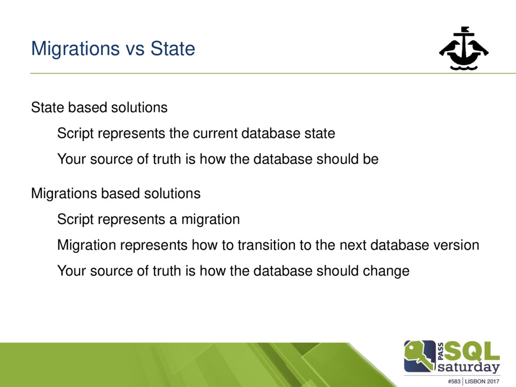 Migrations vs State State based solutions Scrip...
