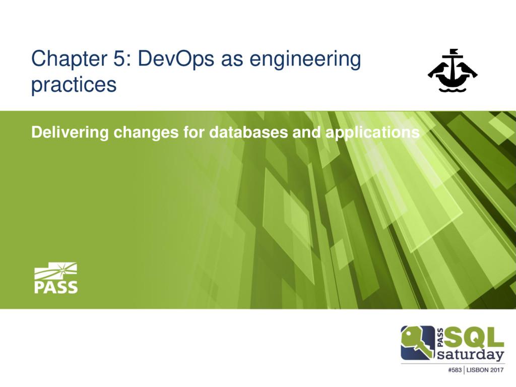 Chapter 5: DevOps as engineering practices Deli...