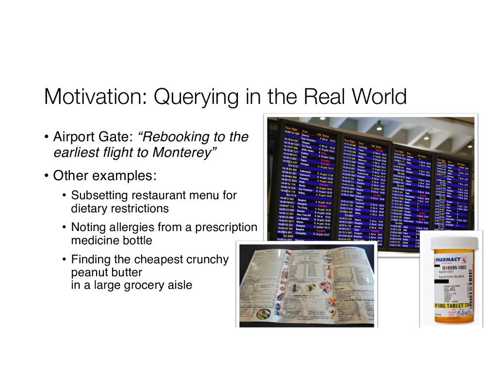 Motivation: Querying in the Real World • Airpor...