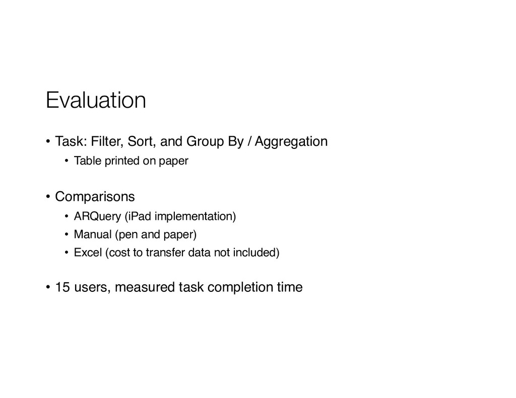 Evaluation • Task: Filter, Sort, and Group By /...