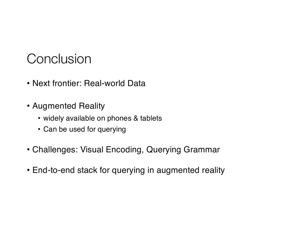 Conclusion • Next frontier: Real-world Data • A...