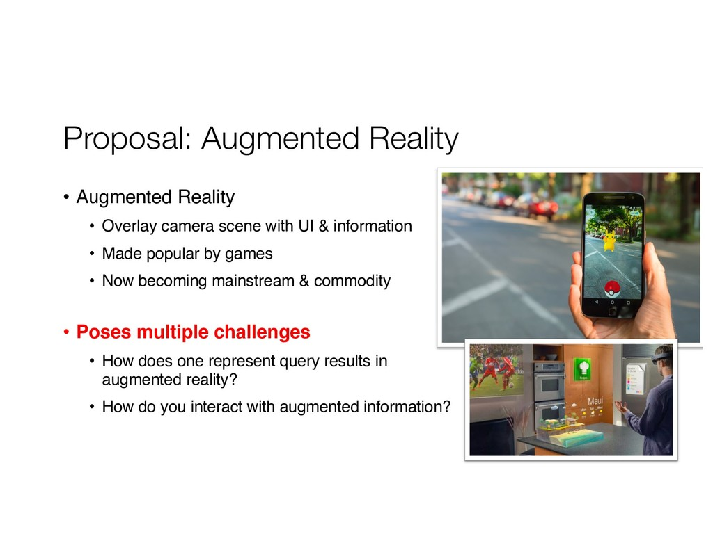 Proposal: Augmented Reality • Augmented Reality...