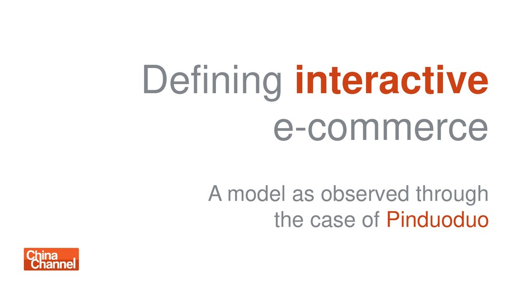 Defining interactive e-commerce A model as obse...