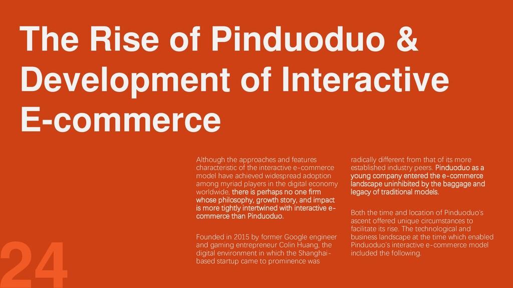 The Rise of Pinduoduo & Development of Interact...