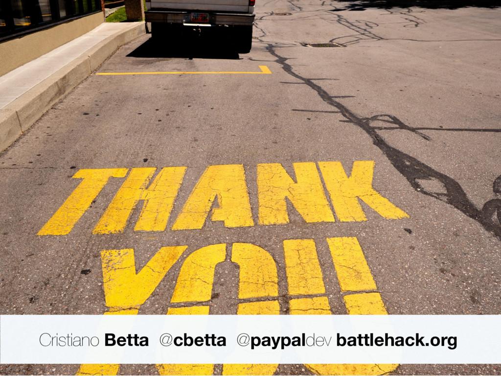 Cristiano Betta @cbetta @paypaldev battlehack.o...