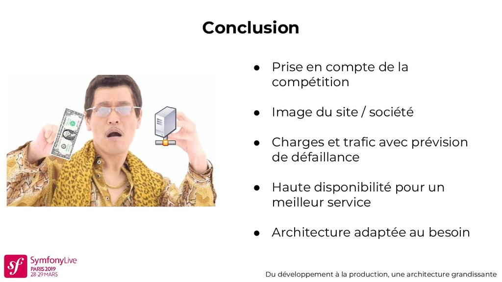 Conclusion Du développement à la production, un...