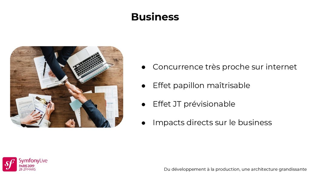 Business Du développement à la production, une ...