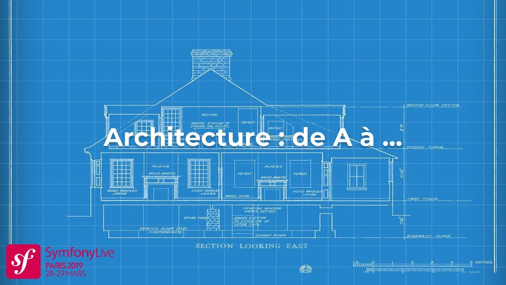 Architecture : de A à ...