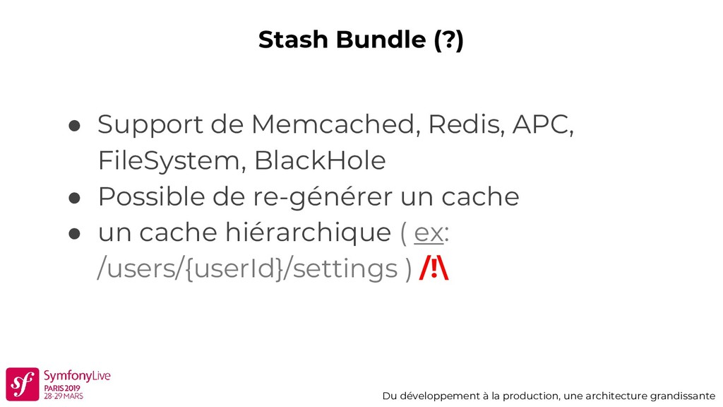 Stash Bundle (?) Du développement à la producti...