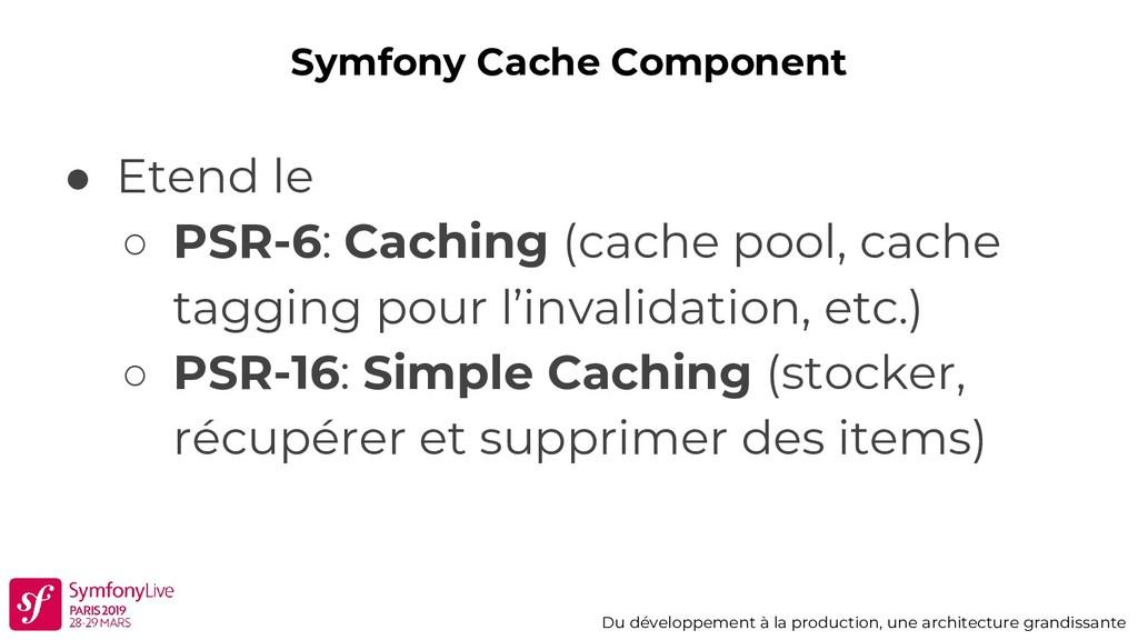 Symfony Cache Component Du développement à la p...