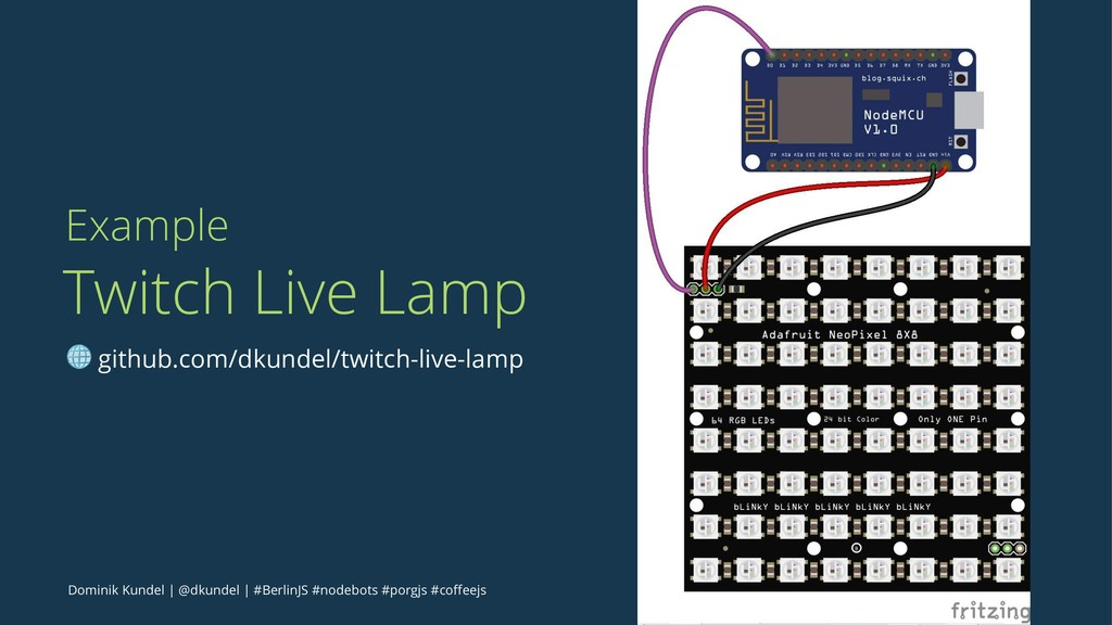 Example Twitch Live Lamp ! github.com/dkundel/t...