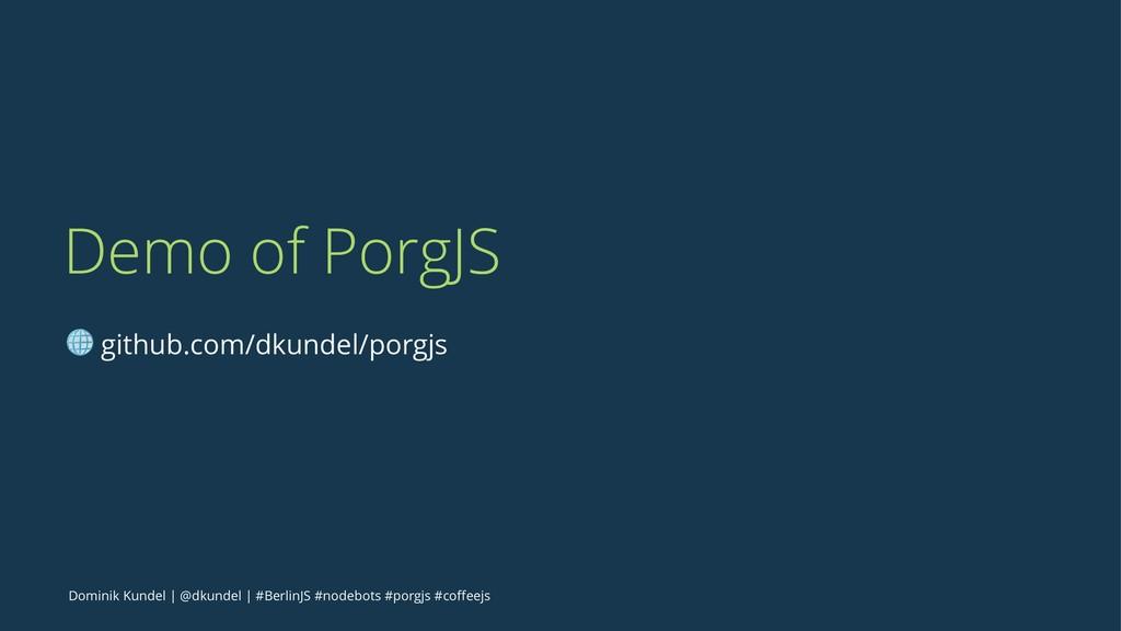 Demo of PorgJS ! github.com/dkundel/porgjs Domi...