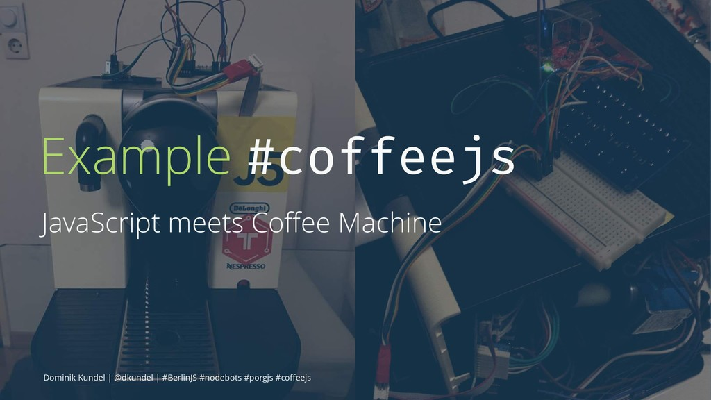 Example #coffeejs JavaScript meets Coffee Machin...