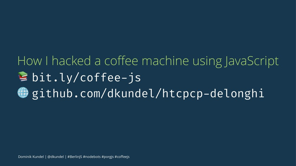 How I hacked a coffee machine using JavaScript !...