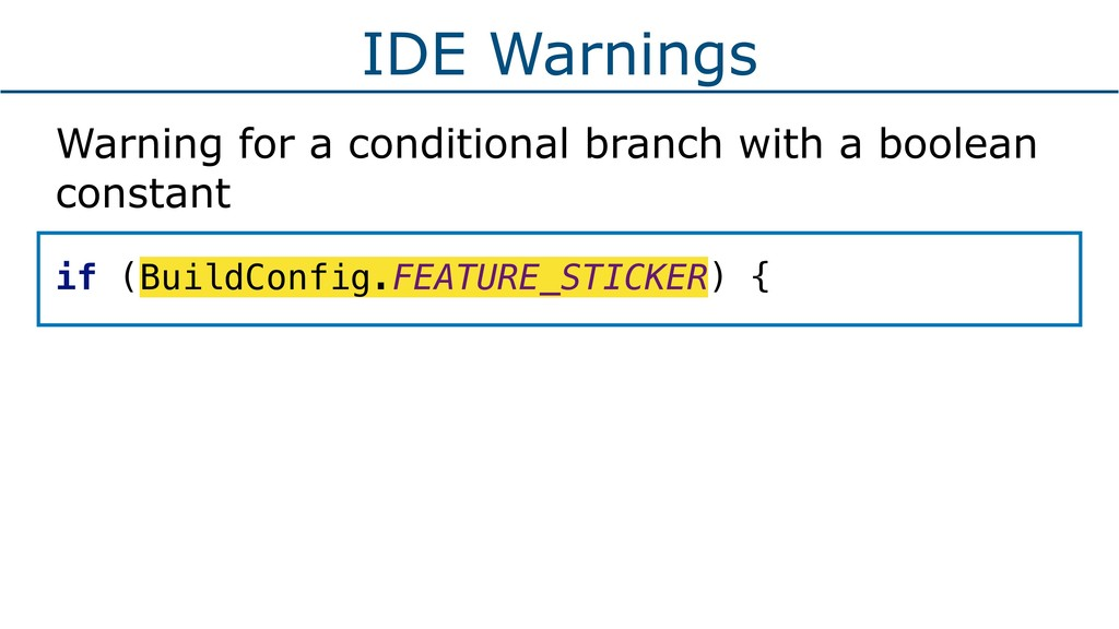 IDE Warnings Warning for a conditional branch w...