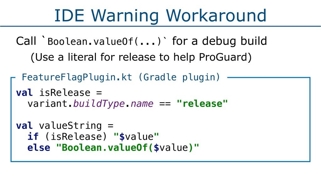 IDE Warning Workaround Call `Boolean.valueOf(.....