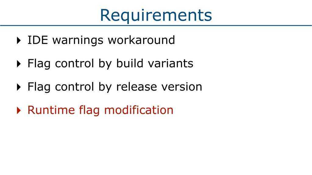 Requirements ‣ IDE warnings workaround ‣ Flag c...
