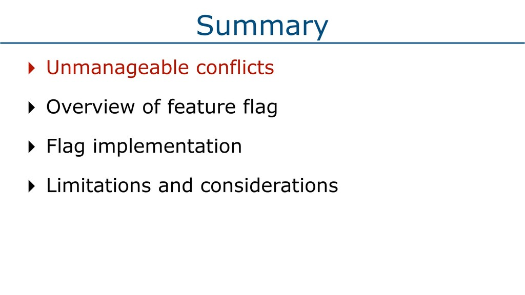Summary ‣ Unmanageable conflicts ‣ Overview of ...