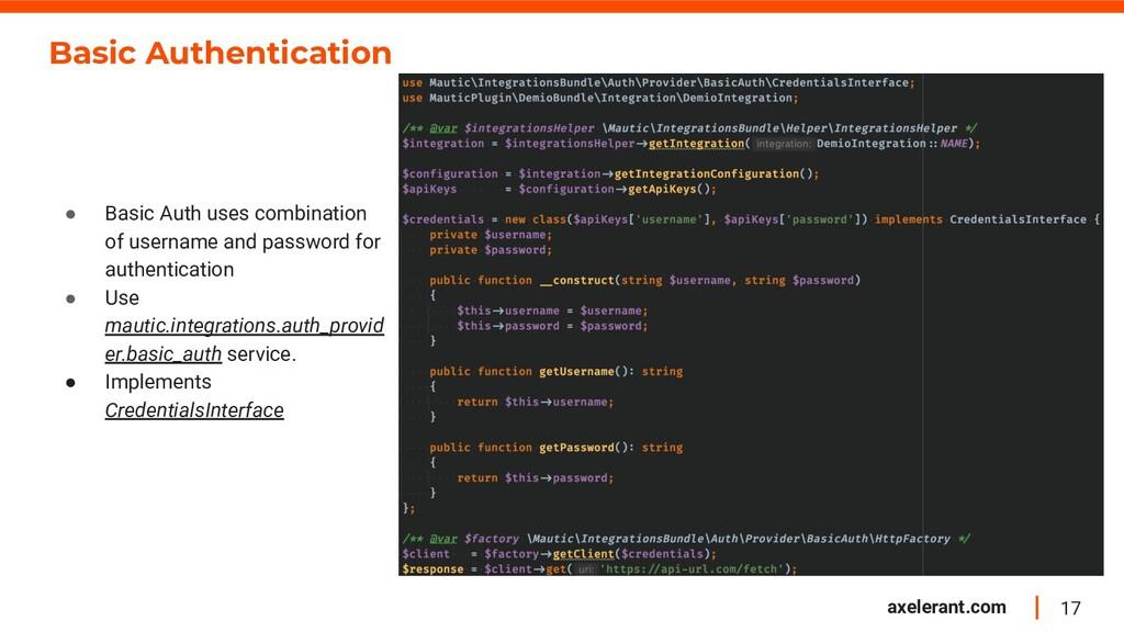 17 axelerant.com Basic Authentication ● Basic A...
