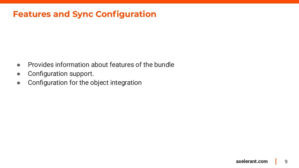9 axelerant.com Features and Sync Configuration ...