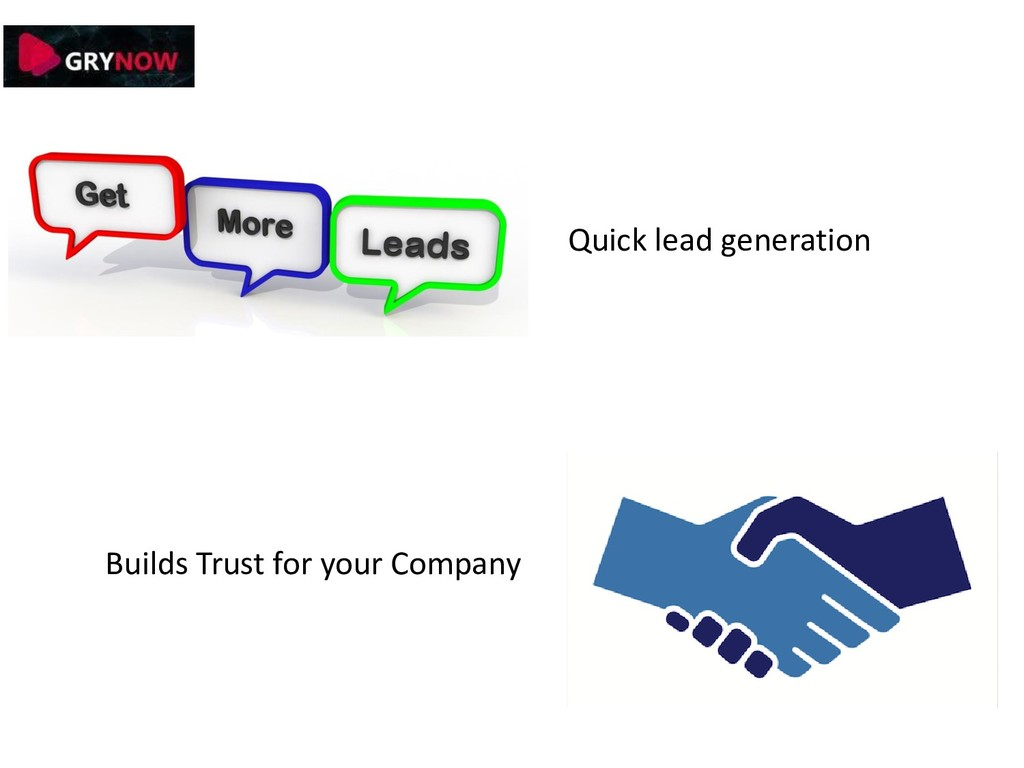 Quick lead generation Builds Trust for your Com...