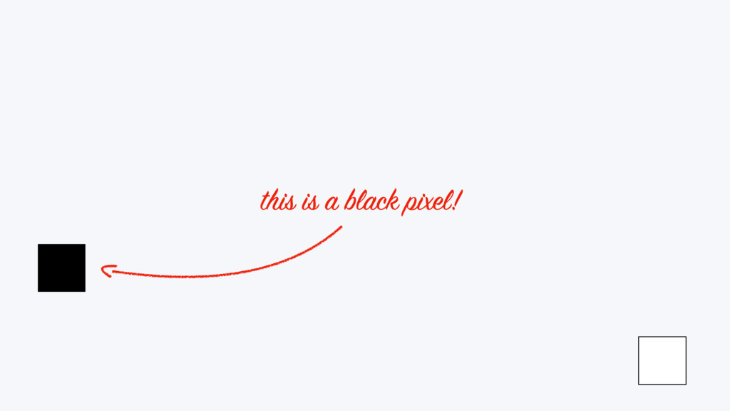 this is a black pixel!