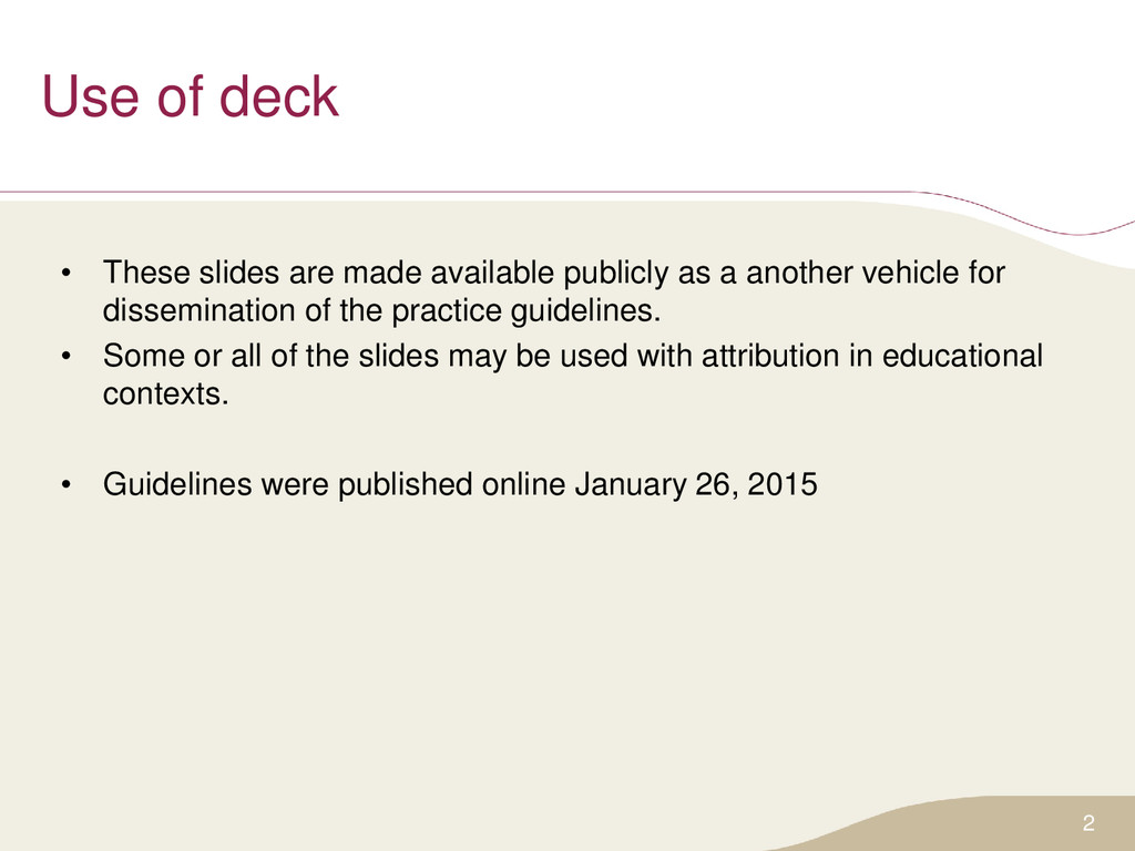 Use of deck • These slides are made available p...