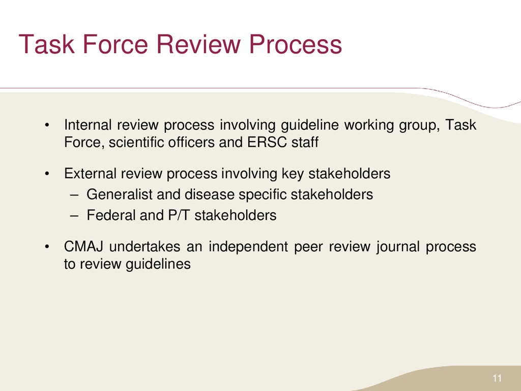 Task Force Review Process • Internal review pro...