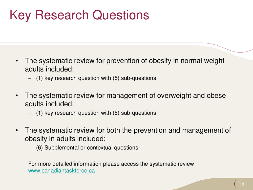 Key Research Questions • The systematic review ...