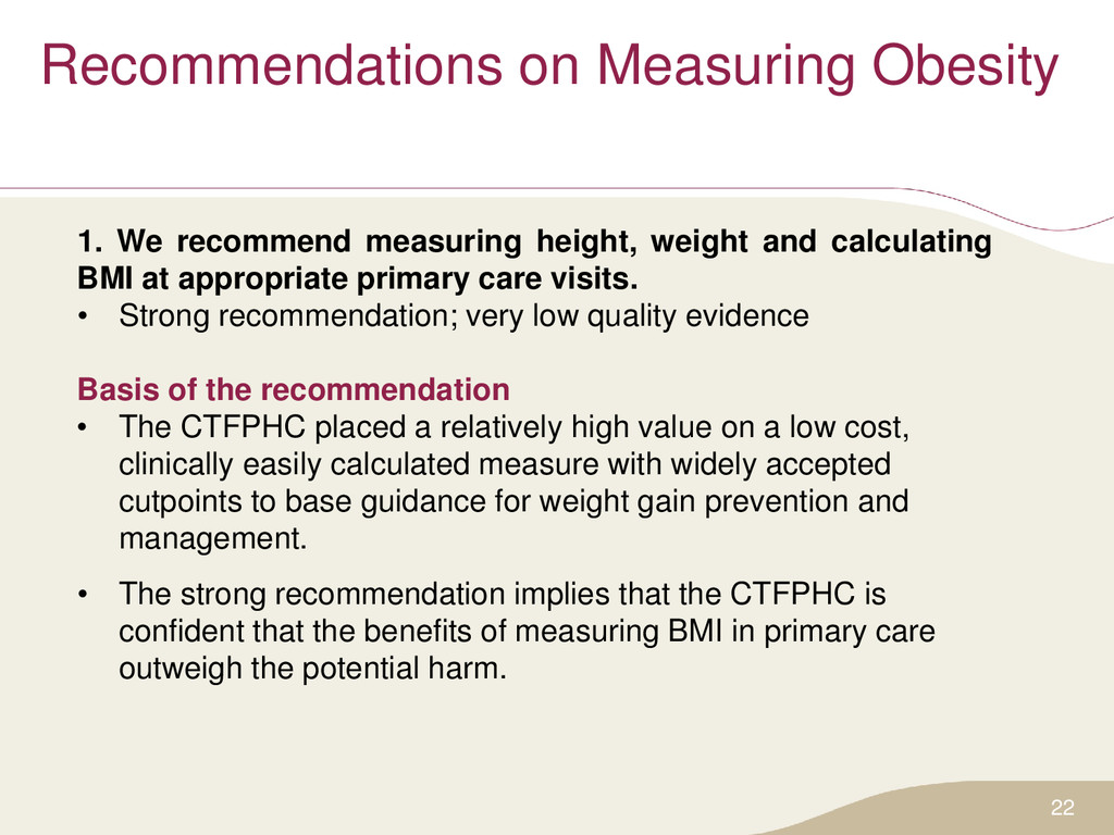 Recommendations on Measuring Obesity 1. We reco...