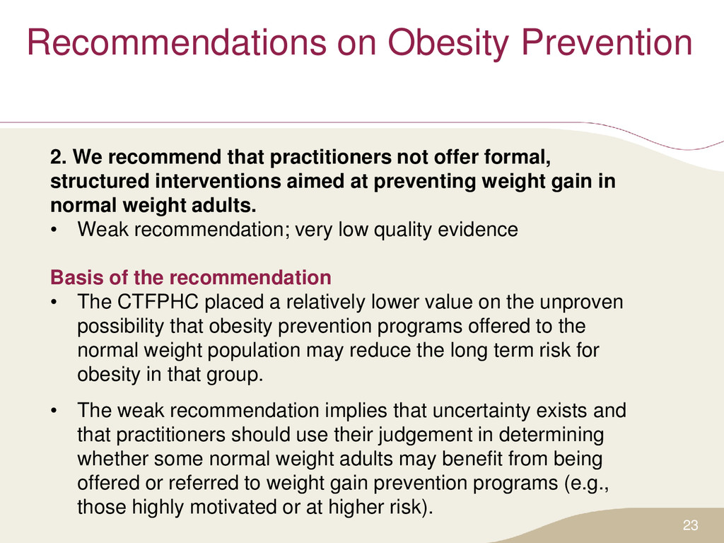 Recommendations on Obesity Prevention 2. We rec...