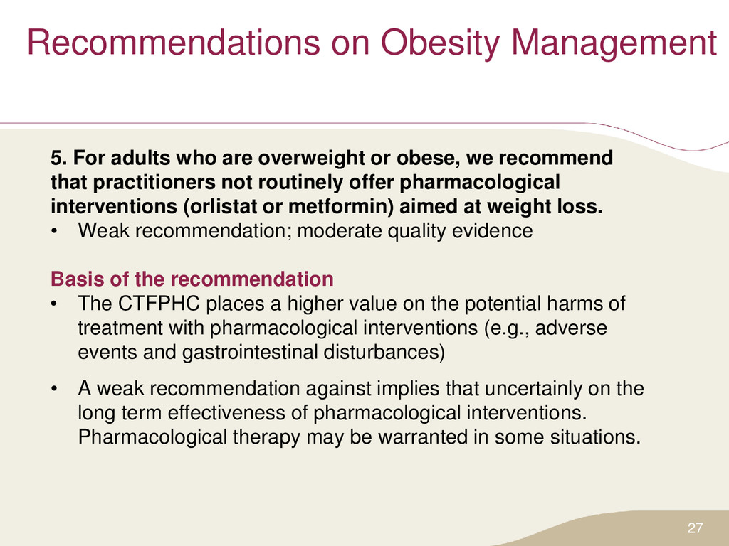 Recommendations on Obesity Management 5. For ad...