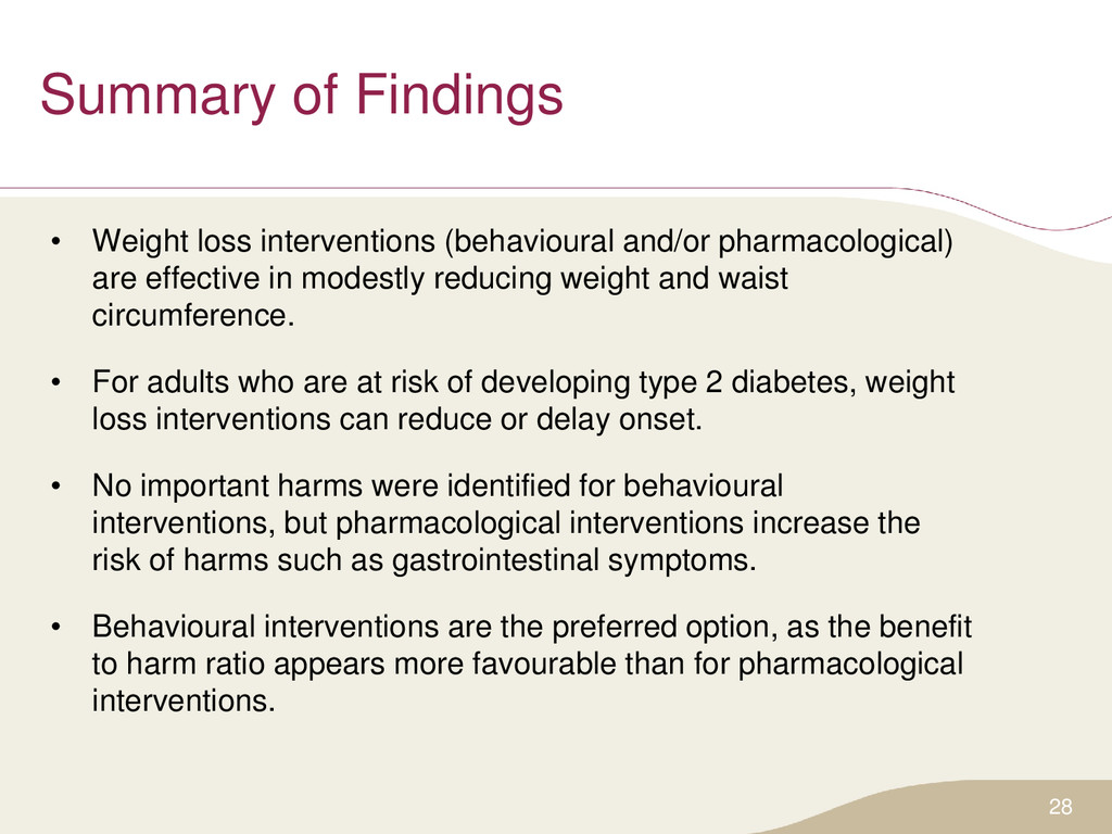 Summary of Findings • Weight loss interventions...